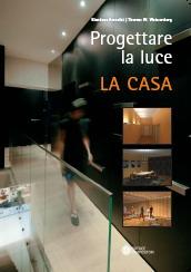 Progettare la Luce: La casa