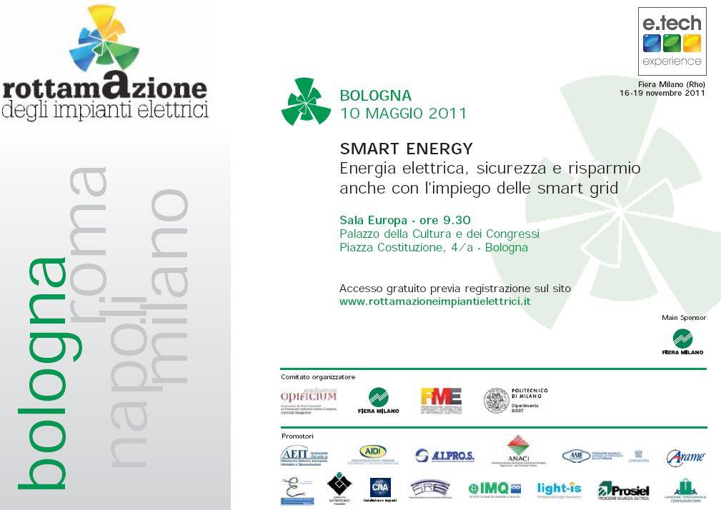Bologna 10 Maggio: Smart Energy. Energia elettrica, sicurezza e risparmio anche con l'impiega delle smart grid