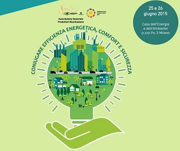 25-26 giugno ASSIL: Coniugare efficienza energetica, comfort e sicurezza: Illuminazione intelligente per il benessere delle persone