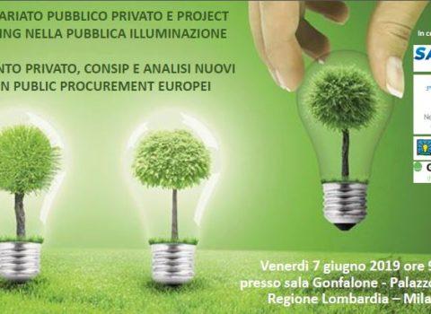 7 Giugno 2019 – Milano Convegno: PPP & Project nella Pubblica Illuminazione e nuovi GPP Europei