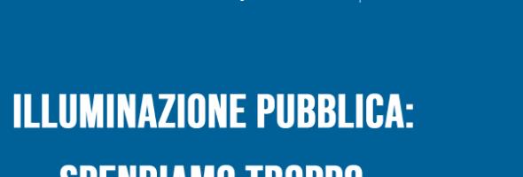 Osservatorio CPI – Illuminazione pubblica: spendiamo troppo